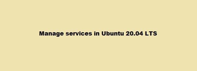 Manage Services in Ubuntu
