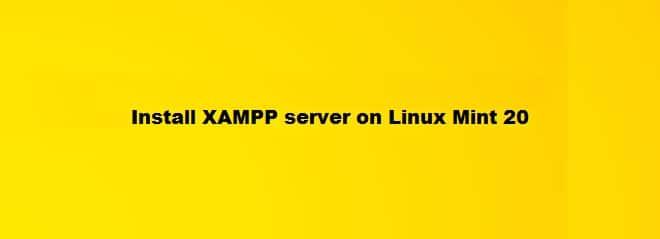 Install XAMPP Server on Linux Mint 20