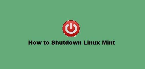 Shutdown Linux Mint 20