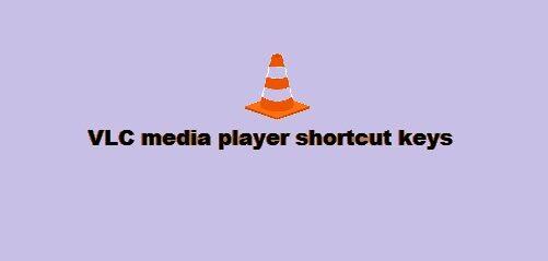 VLC media player shortcut keys