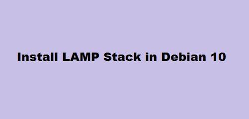 Install LAMP Stack Debian 10
