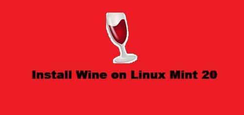 Install Wine on Linux Mint 20