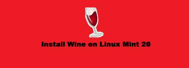 Install Wine on Linux Mint 20