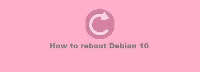 Reboot Debian 10