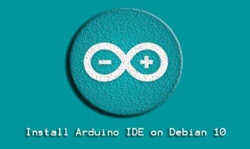 Install Arduino IDE on Debian 10