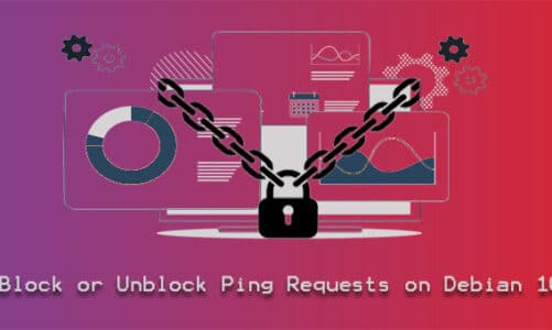 Block or Unblock Ping Request on Debian 10