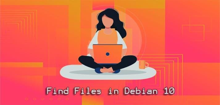 Find Files Debian in 10