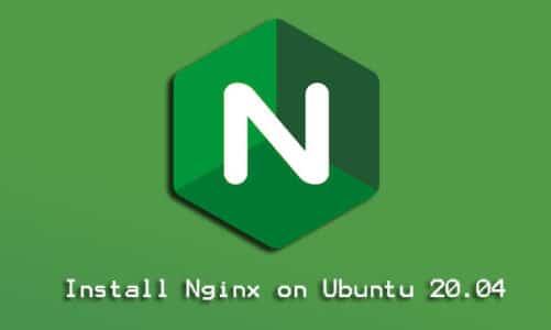 Install Nginx on Ubuntu 20.04