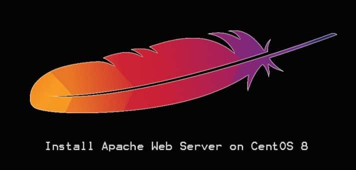Install Apache Web Server on CentOS 8