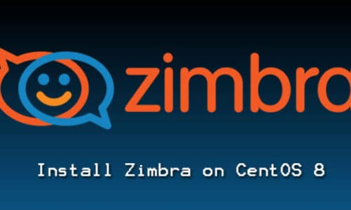 Install Zimbra Collaboration Suite (ZCS) on CentOS 8