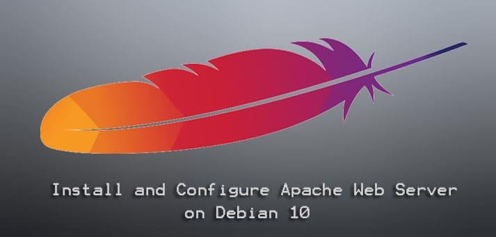 Install and Configure Apache Web Server on Debian 10