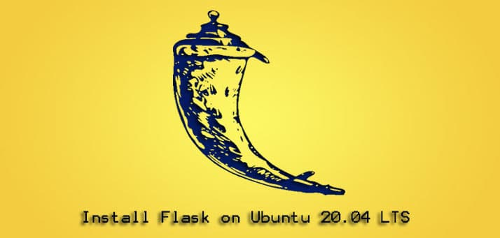 How to Install Flask on Ubuntu 20.04