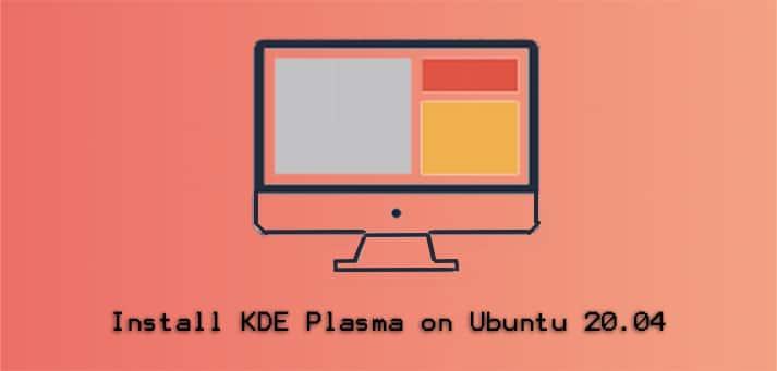Install KDE Plasma on Ubuntu 20.04