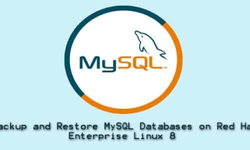 How to Backup and Restore MySQL Databases on Red Hat Enterprise Linux 8