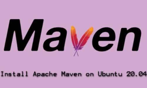Install Apache Maven on Ubuntu 20.04