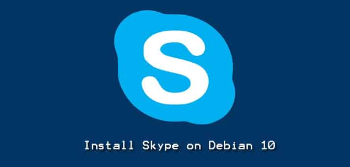 Install Skype Debian 10