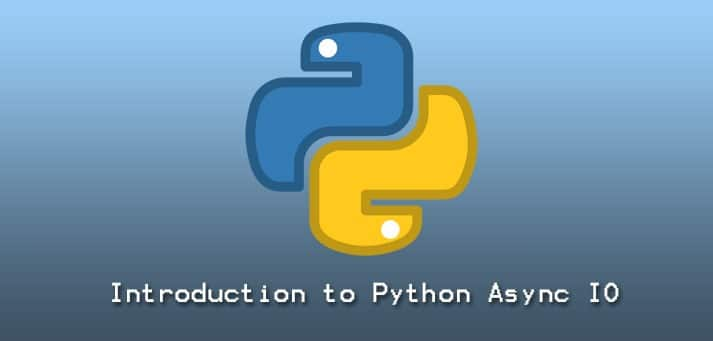 Introduction to Python async io