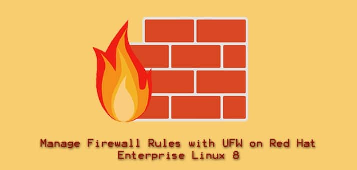 Manage Firewall Rules UFW Red Hat Enterprise Linux 8