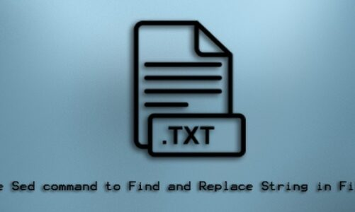 Use Sed command to Find and Replace String in Files