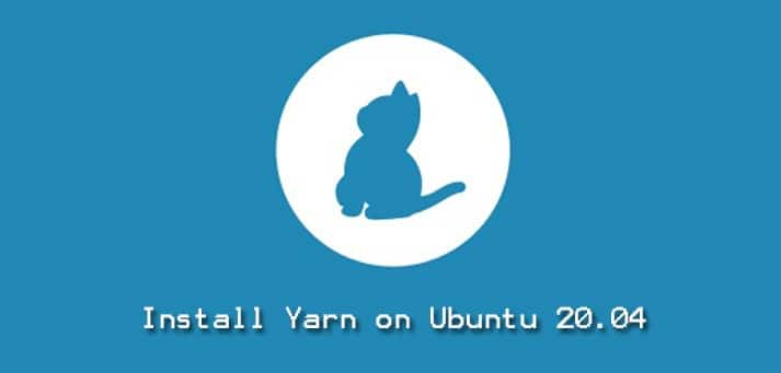 Install Yarn on Ubuntu 20.04