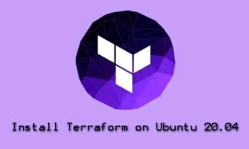 Install Terraform on Ubuntu 20.04