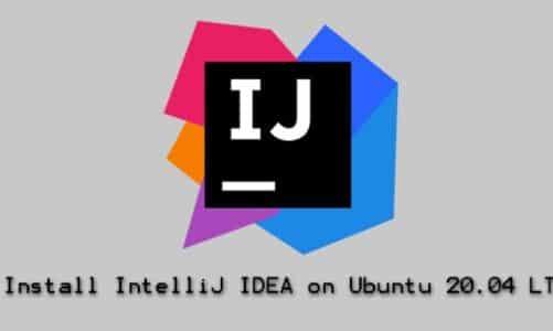How to Install IntelliJ IDEA on Ubuntu 20.04 LTS