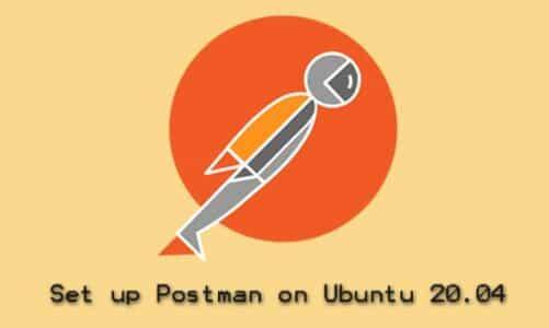 Set Up Postman on Ubuntu 20.04