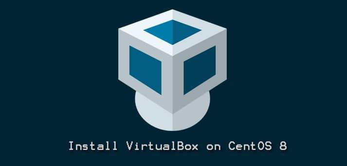 Install-VirtualBox-CentOS-8