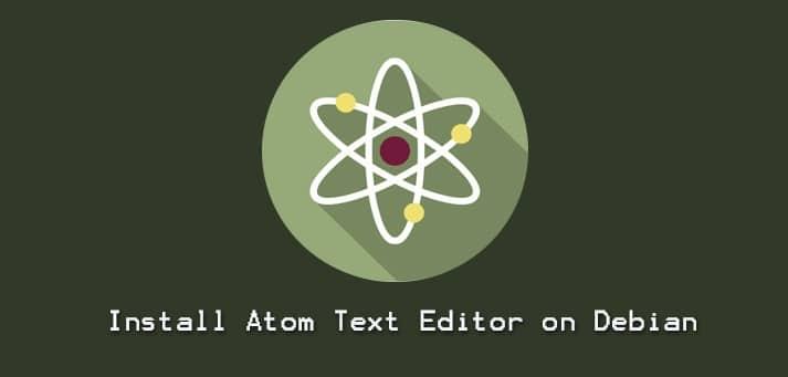 Install Atom Text Editor on Debian 10