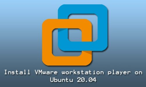 How to Install VMware Workstation Player on Ubuntu 20.04