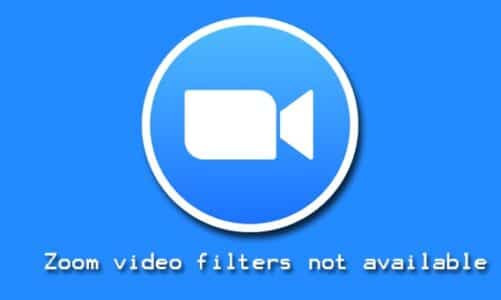 Zoom Video Filters not Available