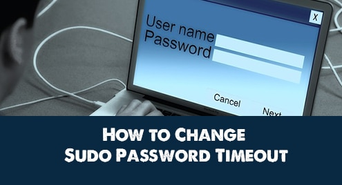 How to Change Sudo Password Timeout