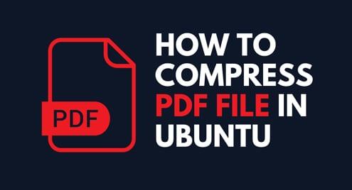 How to Compress PDF File in Ubuntu