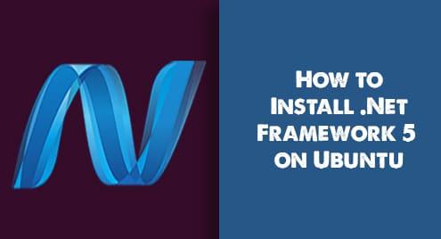 How to Install .Net Framework 5 on Ubuntu 20.04 LTS
