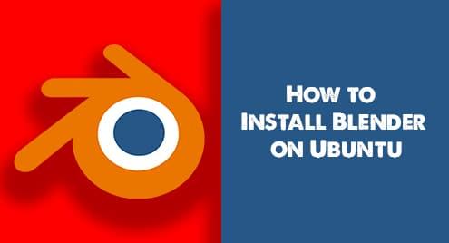 How to Install Blender on Ubuntu 20.04