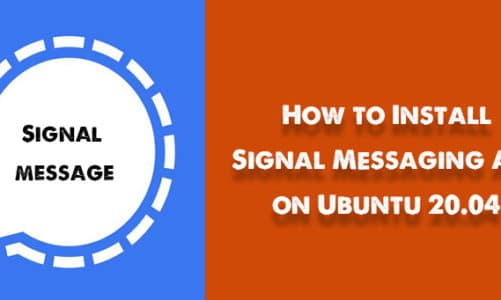 How to Install Signal Messaging App on Ubuntu 20.04