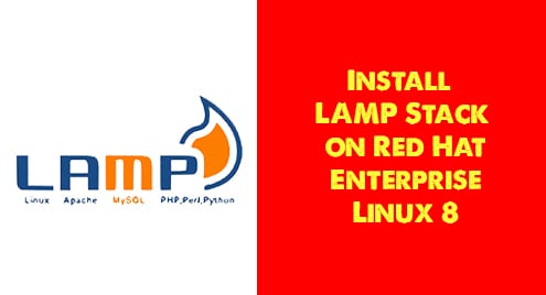 Install LAMP Stack on Red Hat Enterprise Linux 8