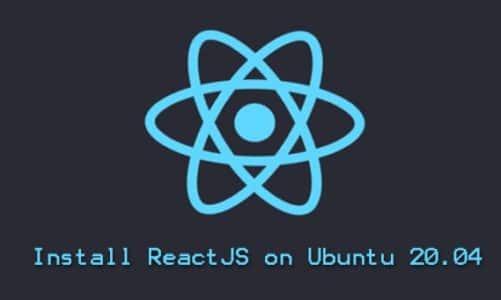 Install ReactJS Ubuntu 20.04