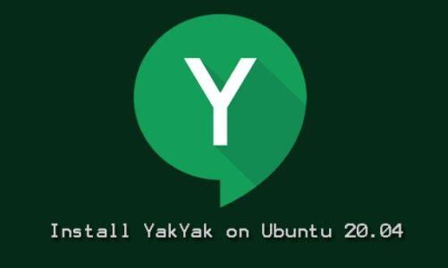 Install Yakyak on Ubuntu 20.04