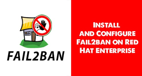 Install and Configure Fail2ban on Red Hat Enterprise