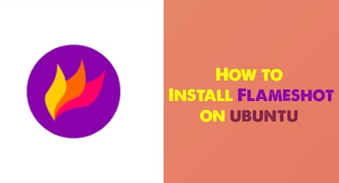 Install Flameshot in Ubuntu 20.04
