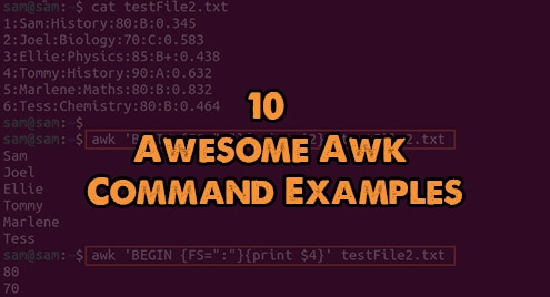 10 Awesome Awk Command Examples in Linux