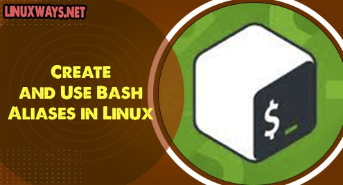 Create and Use Bash Aliases in Linux