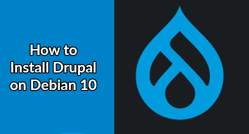 How to Install Drupal on Debian 10