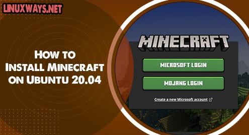 How to Install Minecraft on Ubuntu 20.04