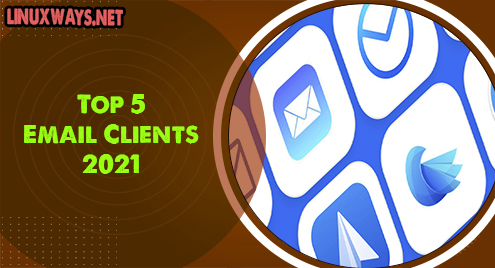 Top 5 Email Clients 2021