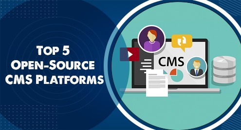 Top 5 Open-Source CMS Platforms