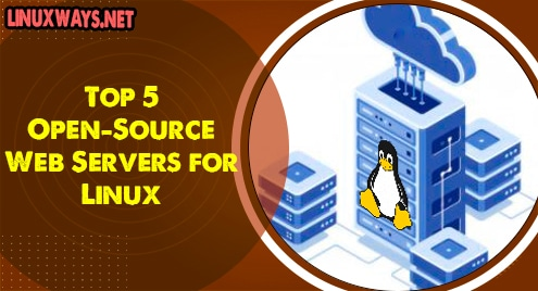 Top 5 Open-Source Web Servers for Linux
