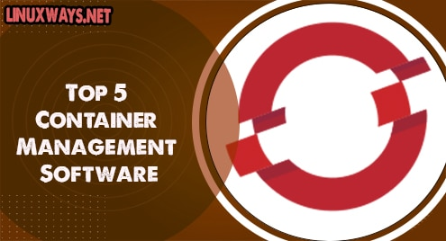 Top 5 Container Management Software