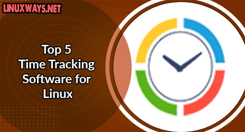 Top 5 Time Tracking Software for Linux